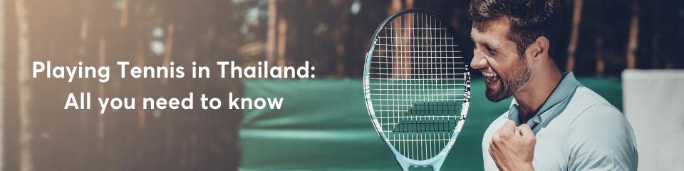 Playing Tennis in Bangkok