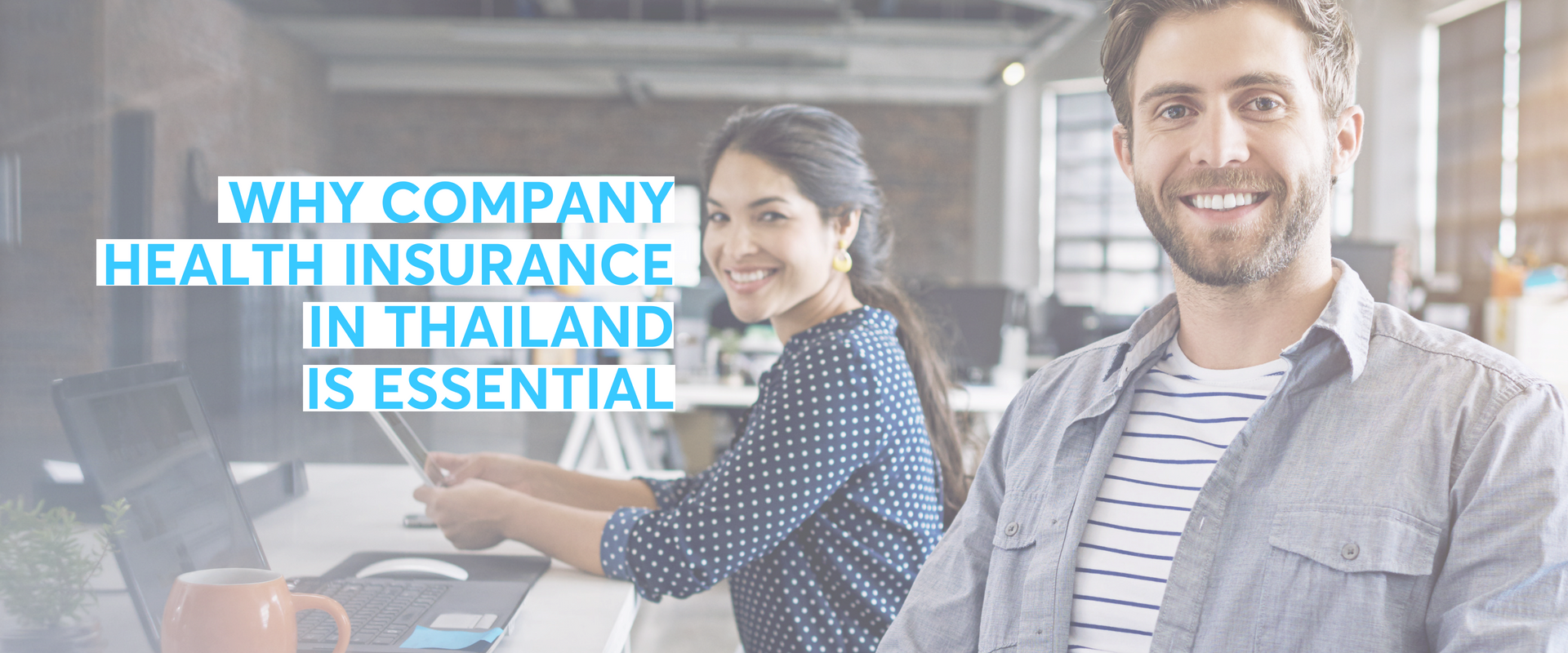 Why Company Health Insurance in Thailand is Essential