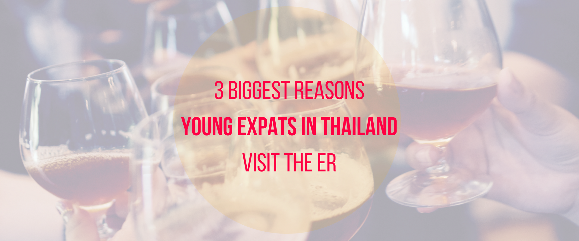 3 biggest reasons young expats in Thailand visit the ER