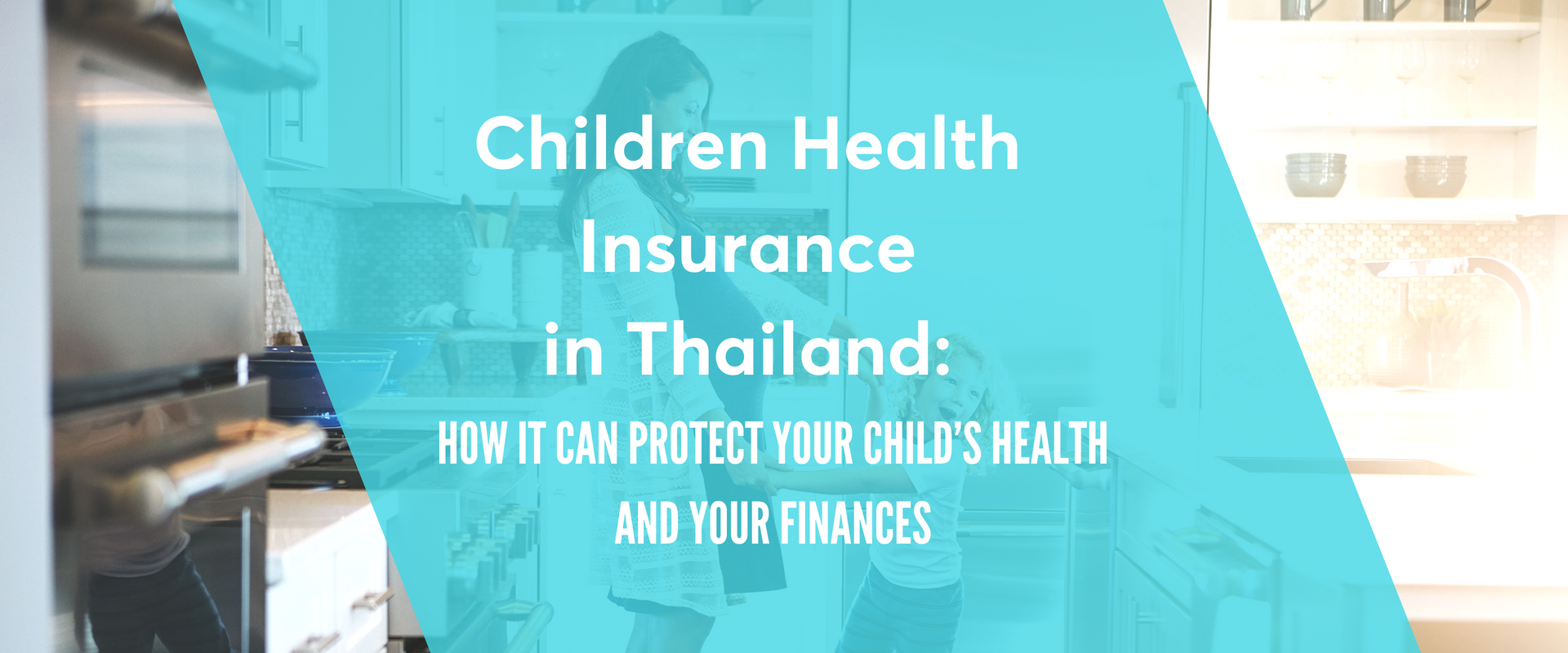 Children health insurance in Thailand: Protect your child and your finances